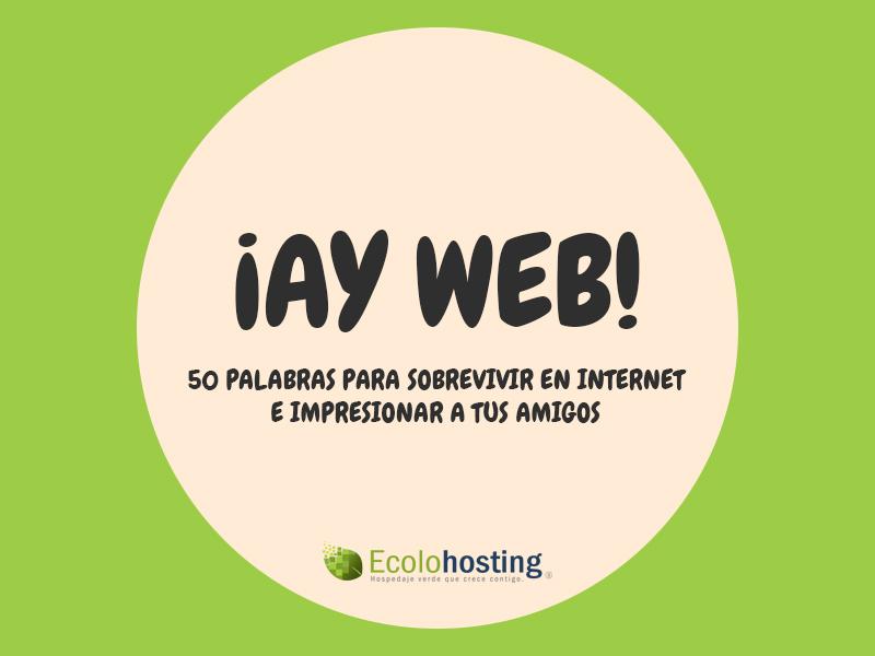 ¡Ay Web!