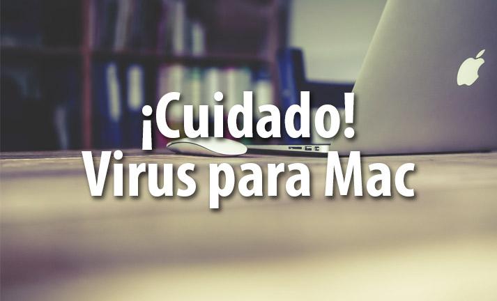 Cuidado: Virus para Mac